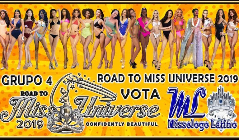 Road To Miss Universe 2019 – GRUPO 4 – VOTA YA